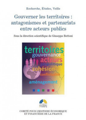 Gouverner les territoires, antagonismes et partenariats entre acteurs publics