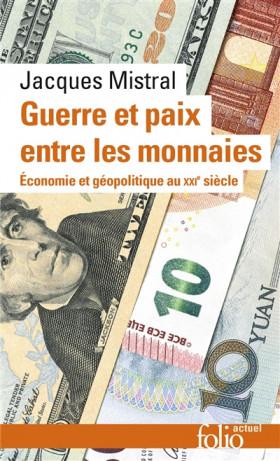 Guerre et paix entre les monnaies