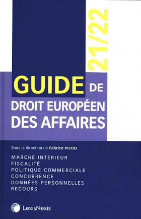 Guide européen de droit des affaires 2021-2022