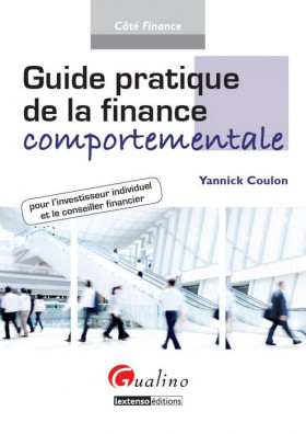 Guide pratique de la finance comportementale