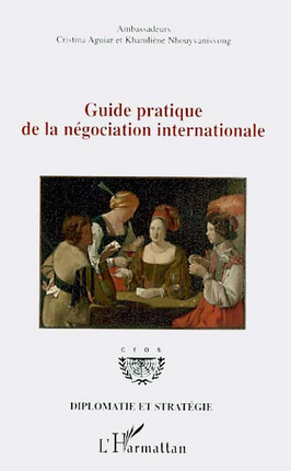 Guide pratique de la négociation internationale
