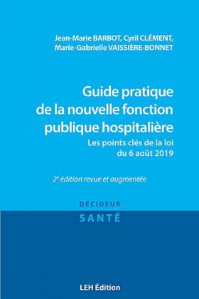 Guide pratique de la nouvelle fonction publique hospitalière