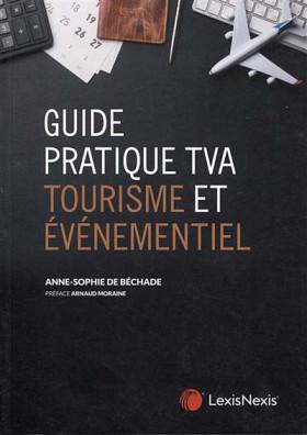 Guide pratique TVA : tourisme et événementiel