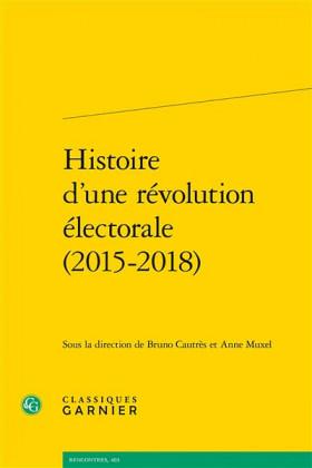 Histoire d'une révolution électorale (2015-2018)