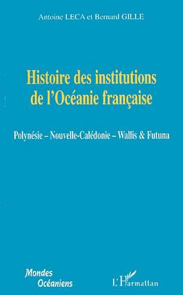 Histoire des institutions de l'Océanie française