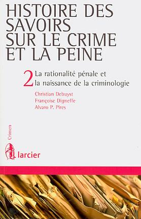 Histoire des savoirs sur le crime et la peine