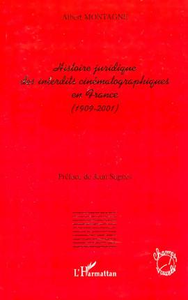 Histoire juridique des interdits cinématographiques en France (1909-2001)