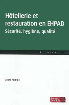 Hôtellerie et restauration en EHPAD