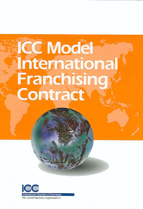 ICC Model International Franchising Contract (CD-Rom inclus)