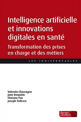 Intelligence artificielle et innovations digitales en santé