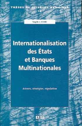 Internationalisation des Etats et banques multinationales