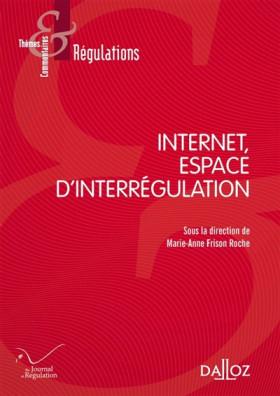 Internet, espace d'interrégulation