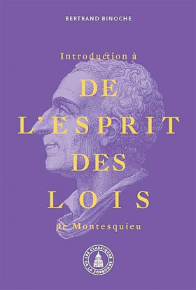 "Introduction à ""De l'esprit des lois"" de Montesquieu"