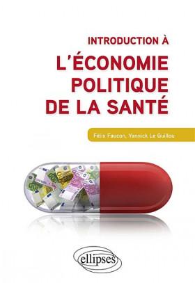 Introduction à l'économie politique de la santé