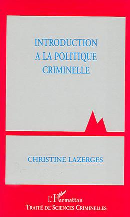 Introduction à la politique criminelle
