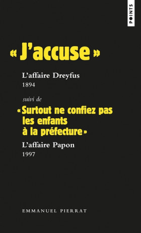 """J'accuse"" L'affaire Dreyfus, 1894"