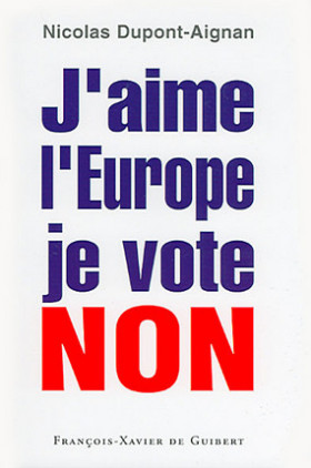 J'aime l'Europe, je vote non