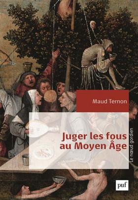 Juger les fous au Moyen Age
