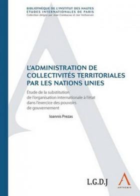 L'administration de collectivités territoriales par les Nations Unies