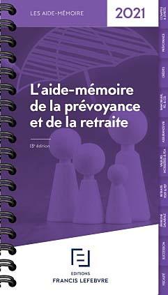 L'aide-mémoire de la prévoyance et de la retraite 2021