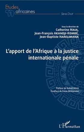 L'apport de l'Afrique à la justice internationale pénale