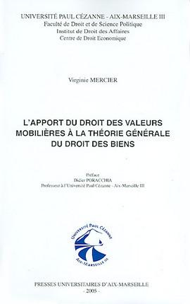 L'apport du droit des valeurs mobilières à la théorie générale du droit des biens