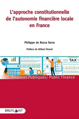 L'approche constitutionnelle de l'autonomie financière locale en France