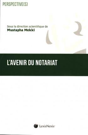 L'avenir du notariat