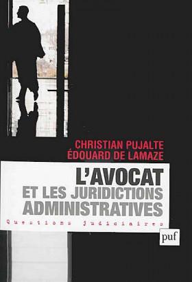 L'avocat et les juridictions administratives