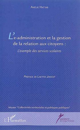 L'e-administration et la gestion de la relation aux citoyens