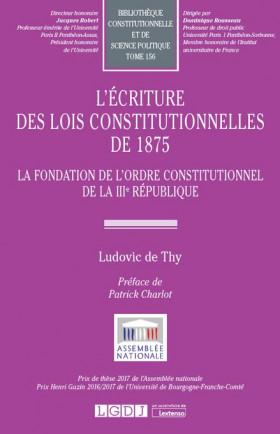 L'écriture des lois constitutionnelles de 1875