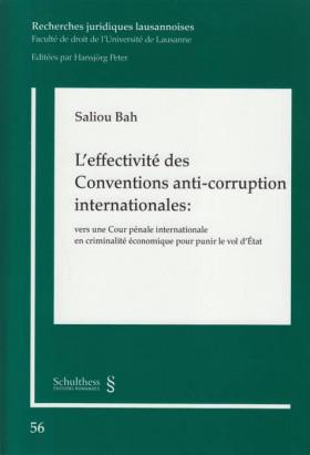 L'effectivité des conventions anti-corruption internationales : vers une cour pénale internationale en criminalité économique pour punir le vol d'état
