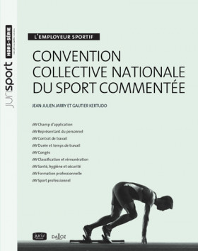 L'employeur sportif - Convention collective nationale du sport commentée