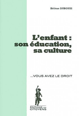 L'enfant : son éducation, sa culture
