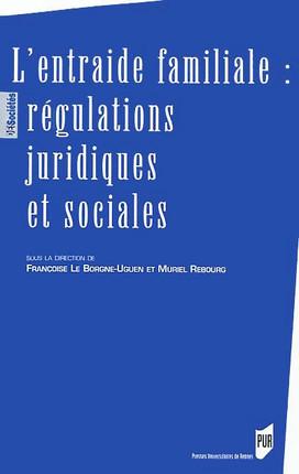 L'entraide familiale : régulations juridiques et sociales