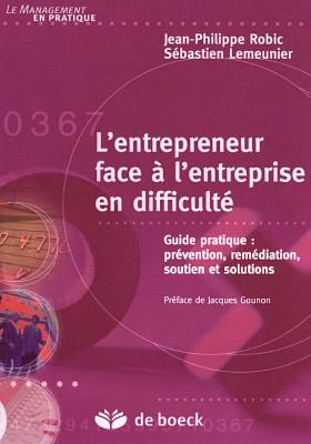L'entrepreneur face à l'entreprise en difficulté
