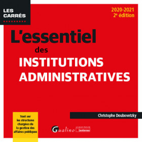 L'essentiel des institutions administratives