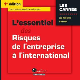 L'essentiel des risques de l'entreprise à l'international