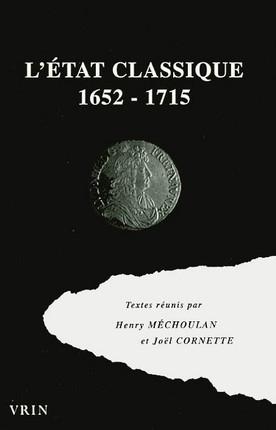 L'Etat classique 1652-1715