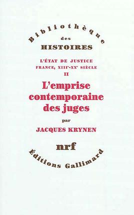 L'Etat de justice : France, XIIIe-XXe siècle