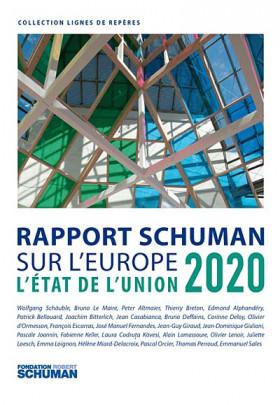 L'état de l'Union : Rapport Schuman sur l'Europe 2020
