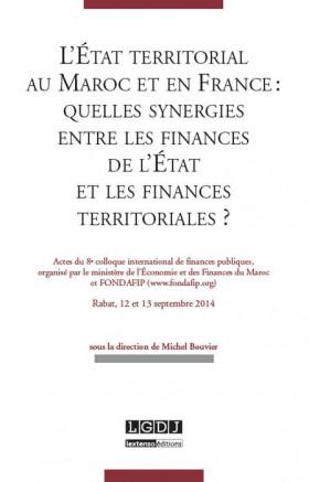 L'État territorial au Maroc et en France : quelles synergies entre les finances de l'État et les finances territoriales ?