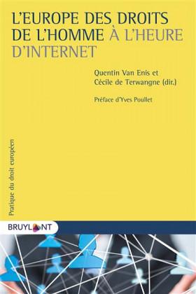 L'Europe des droits de l'homme à l'heure d'internet