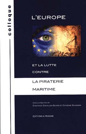 L'Europe et la lutte contre la piraterie maritime