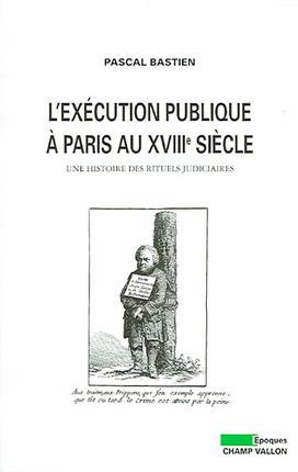 L'exécution publique à Paris au XVIIIe siècle
