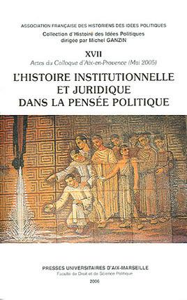 L'histoire institutionnelle et juridique dans la pensée politique