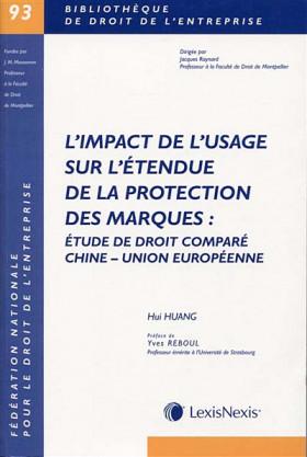 L'impact de l'usage sur l'étendue de la protection des marques : étude de droit comparé Chine-Union européenne