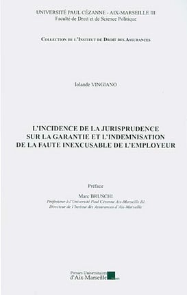 L'incidence de la jurisprudence sur la garantie et l'indemnisation de la faute inexcusable de l'employeur