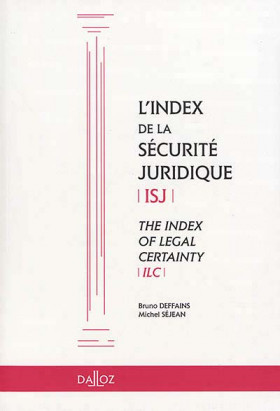 L'index de la sécurité juridique ISJ - The Index of Legal Certainty ILC