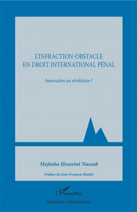 L'infraction-obstacle en droit international pénal